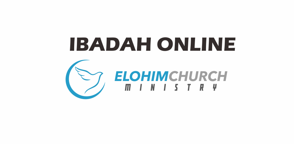 Ibadah Online GPdI Elohim ~ Minggu 07 Februari 2021