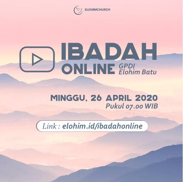 IBADAH ONLINE 26 April 2020
